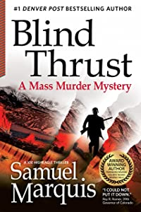 Blind Thrust: A Mass Murder Mystery (A Joe Higheagle Novel Book 1)
