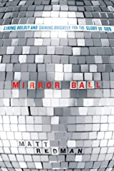 Mirror Ball: Living Boldly and Shining Brightly for the Glory of God Kindle Edition