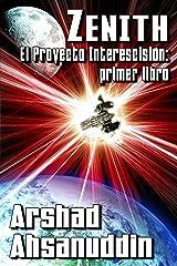 Zenith - El Proyecto Interescisión: primer libro (Spanish Edition)