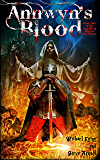 Annwyn's Blood (The Paladin of Shadow Chronicles Book 1)