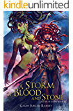 A Storm of Blood and Stone (Myths of Stone Book 3)