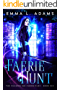 Faerie Hunt (The Changeling Chronicles Book 6) (English Edition)