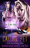 The Captive Pet (Alien Slave Masters Book 4)