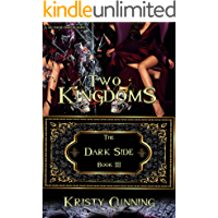 Two Kingdoms (The Dark Side Book 3)