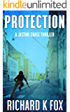 Protection: A Jastine Chase Thriller