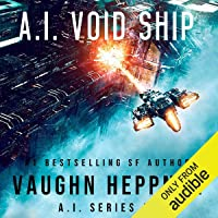 A.I. Void Ship: The A.I. Series, Book 6