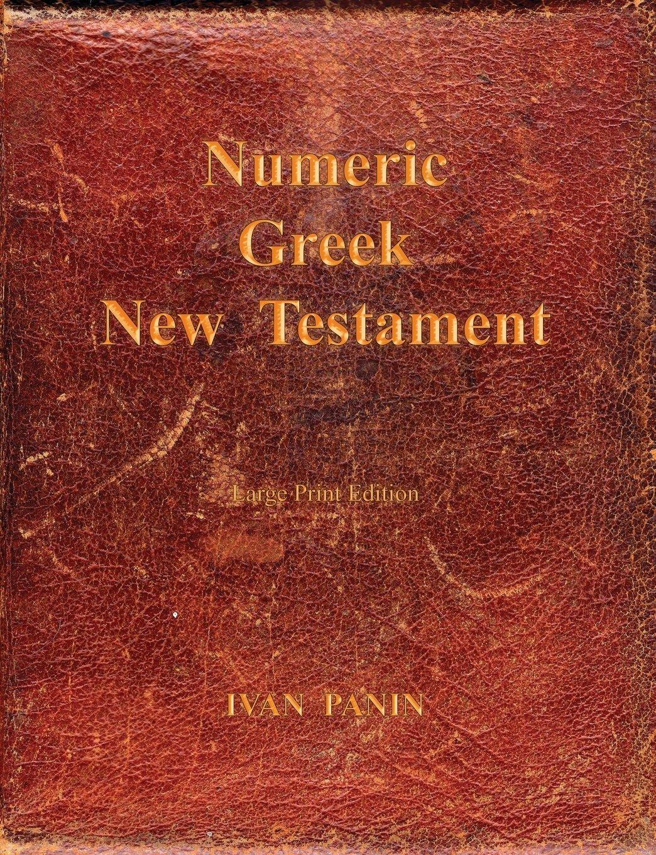 Download Numeric Greek New Testament: Large Print pdf