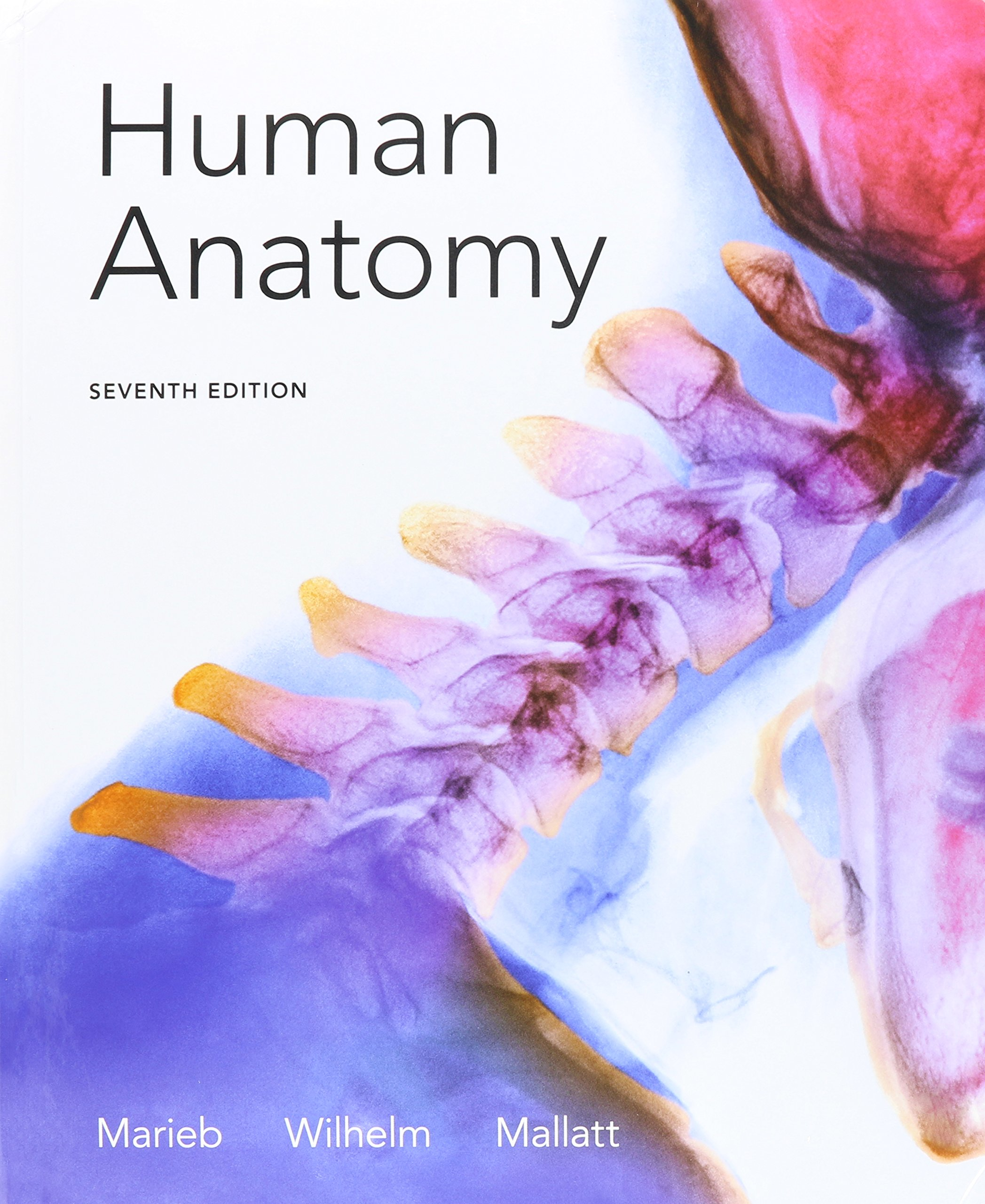 Buy Human Anatomy 7th Ed Mastering Ap With Pearson Etext Access