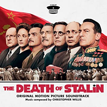 Christopher Willis The Death Of Stalin Original Motion Picture