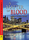 A Matter of Blood: A Chiara Corelli Mystery
