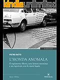 L'Honda Anomala: Il rapimento Moro, una lettera anonima e un ispettore con le mani legate (Saggistica)
