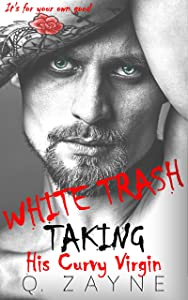 White Trash Taking His Curvy Virgin (Captive in the Hollow Book 1)