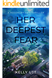 Her Deepest Fear (Rosemary Run Book 1)