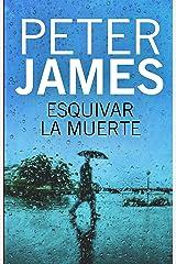 Esquivar la muerte (Roy Grace nº 8) (Spanish Edition) Kindle Edition