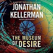 The Museum of Desire: Alex Delaware, Book 35