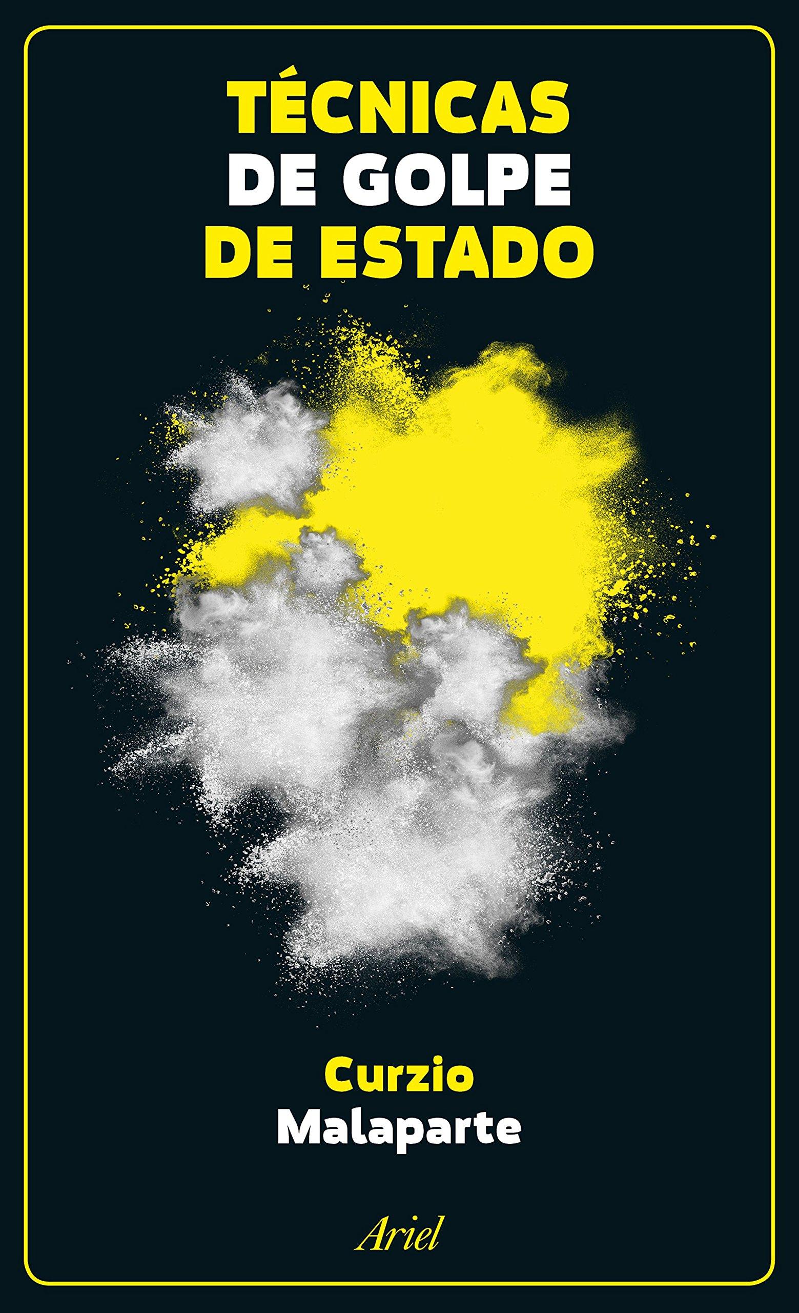 Técnicas de golpe de Estado (Ariel): Amazon.es: Malaparte, Curzio, Guevara, Vítora: Libros