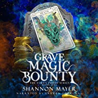 Grave Magic Bounty: The Forty Proof Series, Book 1