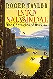 Into Narsindal (Chronicles of Hawklan Book 4)