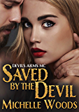 Saved by the Devil (Devils Arms Book 3)