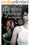 Mother Athina (The Books of Athina Book 3)