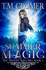 Summer Magic (The Thorne Witches Book 1) Kindle Edition