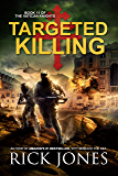 Targeted Killing (The Vatican Knights Book 11)