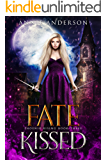 Fate Kissed (Phoenix Rising Book 3)