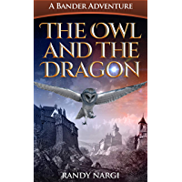 The Owl and the Dragon (The Bander Adventures Book 1)