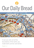 Our Daily Bread - January / February / March 2018
