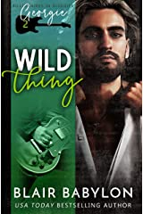 Wild Thing: A Rock Stars and Billionaires Romance (Billionaires in Disguise: Georgie and Xan Book 2) Kindle Edition