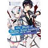 The Misfit of Demon King Academy 01: History's Strongest Demon King Reincarnates and Goes to School with His Descendants