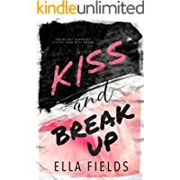 Kiss and Break Up (English Edition)