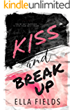 Kiss and Break Up: A Best Friends to Lovers Romance (Magnolia Cove)