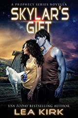 Skylar's Gift: A Prophecy Series Novella (The Prophecy Series) Kindle Edition