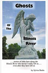 Ghosts of the Illinois River Paperback
