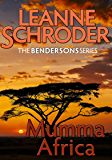 Mumma Africa (A Bendersons Cozy Mystery) (The Bendersons Book 4)