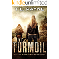 Turmoil: A Post Apocalyptic EMP Survival Thriller (Days of Want Series Book Three) book cover