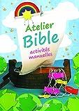 Atelier Bible - Activités manuelles