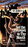 Set the Trumpet to Thy Mouth Hosea 8:1