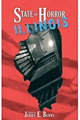 State of Horror: Illinois (State of Horror Series) Kindle Edition