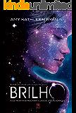 Brilho (Em busca de um novo mundo Livro 1)