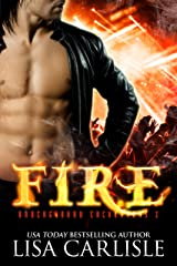 Fire: a witch and firefighter paranormal romance (Underground Encounters Book 2) Kindle Edition