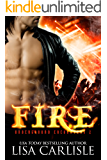 Fire: a witch and firefighter paranormal romance (Underground Encounters Book 3)