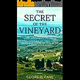 The Secret of the Vineyard (English Edition)