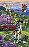 Sweet Pepper Hero (A Sweet Pepper Fire Brigade)