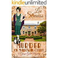 Murder on Mallowan Court: a 1920s cozy historical mystery (A Ginger Gold Mystery Book 17)