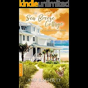 The Sea Breeze Cottage: Book 4: (A La Jolla Cove Series)