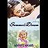 Summer's Dream: An Inspirational Romance (Second Chance Series Book 3)