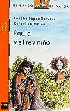 Paula y el rey niño (Barco de Vapor Naranja)