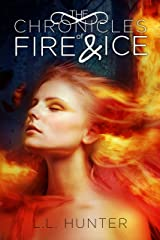 The Chronicles of Fire and Ice: A Nephilim Universe Book (The Legend of the Archangel 1) Kindle Edition